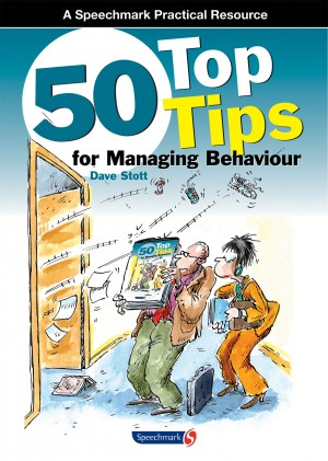 50 Top Tips for Managing Behaviour by Dave  Stott from Vearsa in General Academics category