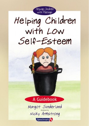 Helping Children with Low Self-Esteem by Margot  Sunderland from Vearsa in Teen Novel category