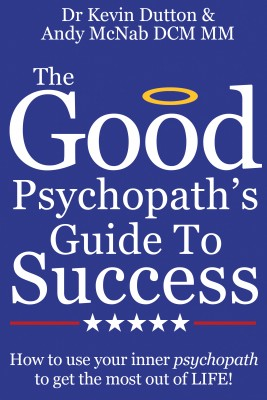 The Good Psychopath's Guide To Success by Andy McNab from Vearsa in Motivation category