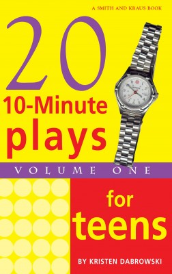 10-Minute Plays for Teens, Volume 1 by Kristen Dabrowski from Vearsa in Language & Dictionary category