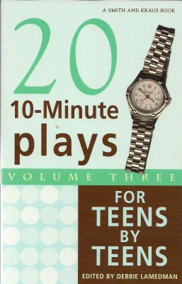 10-Minute Plays for Teens by Teens, Volume III by Debbie Lamedman from Vearsa in Language & Dictionary category