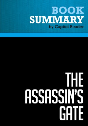 Summary of The Assassin's Gate: America in Iraq - George Packer by Capitol Reader from Vearsa in Politics category