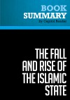 Summary of The Fall and Rise of the Islamic State - Noah Feldman by Capitol Reader from  in  category