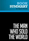Summary of The Man Who Sold the World: Ronald Reagan and the Betrayal of Main Street America - William Kleinknecht by Capitol Reader from  in  category