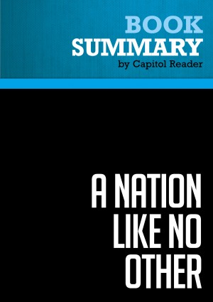 Summary: A Nation Like No Other by BusinessNews Publishing from Vearsa in Politics category