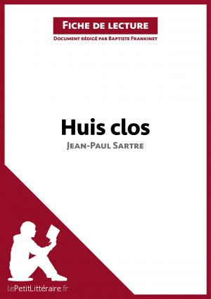 Huis clos de Jean-Paul Sartre (Fiche de lecture) by lePetitLittéraire.fr from Vearsa in General Novel category