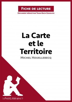La Carte et le Territoire de Michel Houellebecq (Fiche de lecture) by lePetitLittéraire.fr from Vearsa in General Novel category