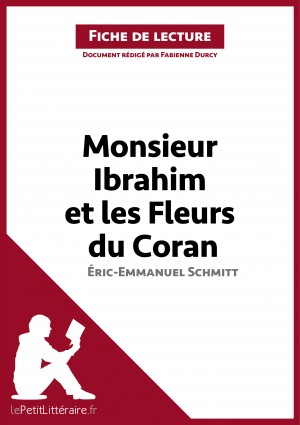 Monsieur Ibrahim et les Fleurs du Coran d'Éric-Emmanuel Schmitt (Fiche de lecture) by lePetitLittéraire.fr from Vearsa in General Novel category