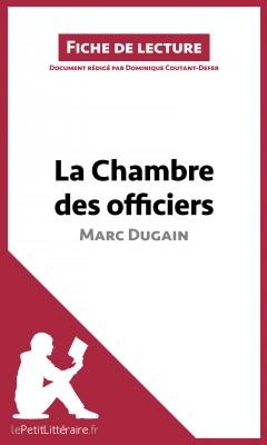 La Chambre des officiers de Marc Dugain (Fiche de lecture) by lePetitLittéraire.fr from Vearsa in General Academics category