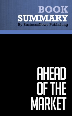 Summary: Ahead of the Market - Mitch Zacks by BusinessNews Publishing from Vearsa in Business & Management category