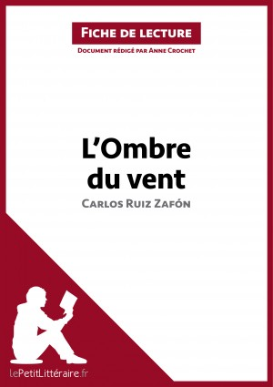 L'Ombre du vent de Carlos Ruiz Zafón (Fiche de lecture) by lePetitLittéraire.fr from Vearsa in General Novel category