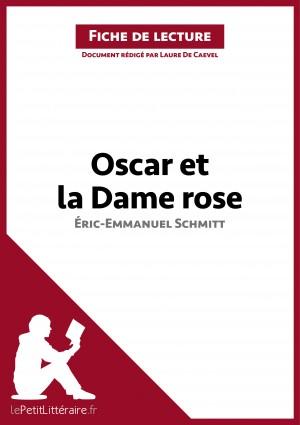 Oscar et la Dame rose d'Éric-Emmanuel Schmitt (Fiche de lecture) by lePetitLittéraire.fr from Vearsa in General Novel category