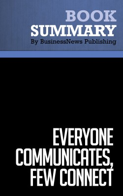Summary: Everyone Communicates, Few Connect - John C. Maxwell by BusinessNews Publishing from Vearsa in Business & Management category