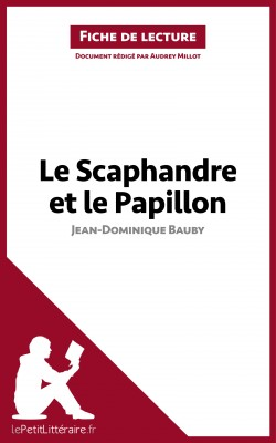 Le Scaphandre et le Papillon de Jean-Dominique Bauby (Fiche de lecture) by Audrey Millot from Vearsa in General Novel category