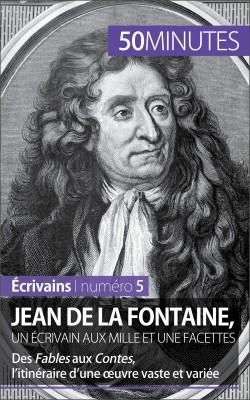 Jean de La Fontaine, un écrivain aux mille et une facettes by 50 minutes from Vearsa in General Novel category