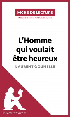 L'Homme qui voulait être heureux de Laurent Gounelle by lePetitLittéraire.fr from Vearsa in General Novel category