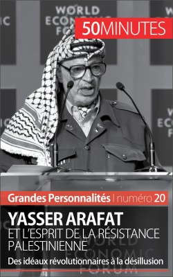 Yasser Arafat et l'esprit de la résistance palestinienne by 50 minutes from Vearsa in History category