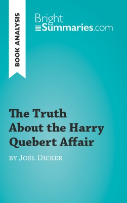 Book Analysis: The Truth About the Harry Quebert Affair by Joël Dicker by Luigia Pattano from Vearsa in General Academics category