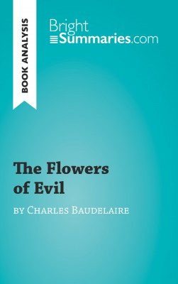 Book Analysis: The Flowers of Evil by Baudelaire by Emilie Prukop from Vearsa in General Academics category