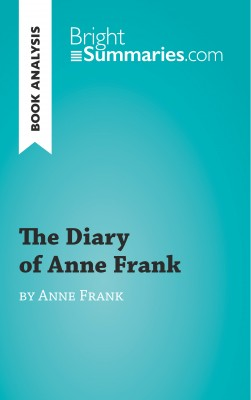 Book Analysis: The Diary of Anne Frank  by Florence Meurée from Vearsa in General Academics category