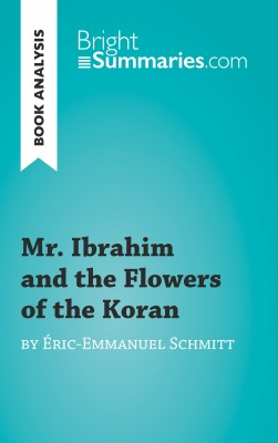 Book Analysis: Mr. Ibrahim and the Flowers of the Koran by Éric-Emmanuel Schmitt by Fabienne Durcy from Vearsa in General Academics category