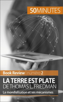 La Terre est plate de Thomas L. Friedman (analyse de livre) by 50 minutes from Vearsa in Language & Dictionary category