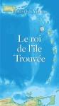Le roi de l'île Trouvée by Christian Vellas from  in  category