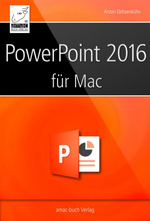 Microsoft PowerPoint 2016 für den Mac by Anton Ochsenkühn from Vearsa in Engineering & IT category