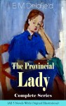 The Provincial Lady Complete Series - All 5 Novels With Original Illustrations by Arthur  Watts from  in  category