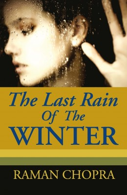 The Last Rain Of The Winter: A Novel
