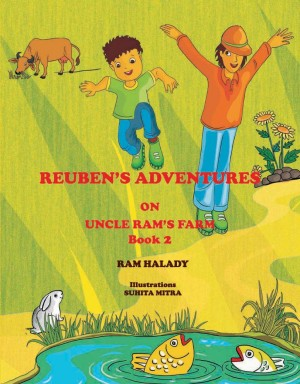 REUBEN'S ADVENTURES ON UNCLE RAM'S FARM - 2 by RAM HALADY from Vearsa in Teen Novel category