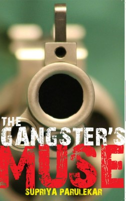 The Gangster's Muse by Supriya Parulekar from  in  category