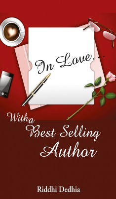 In Love: With a Best Selling Author by Riddhi Dedhia from Vearsa in General Novel category