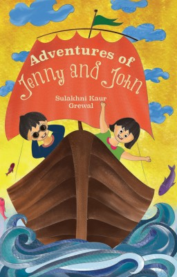 Adventures of Jenny and John by Sulakhni  Kaur Grewal from Vearsa in General Novel category