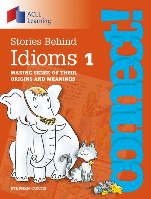 Connect: Stories Behind Idioms 1 by Stephen Curtis from Vearsa in Teen Novel category