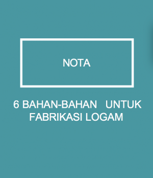 6 BAHAN-BAHAN UNTUK FABRIKASI LOGAM by WIM from Xentral methods Sdn bhd in  category