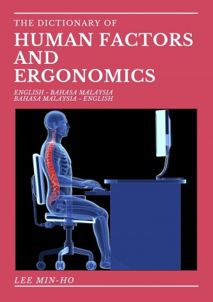 The Dictionary of Human Factors and Ergonomics