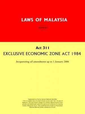 Act 311 : EXCLUSIVE ECONOMIC ZONE ACT 1984