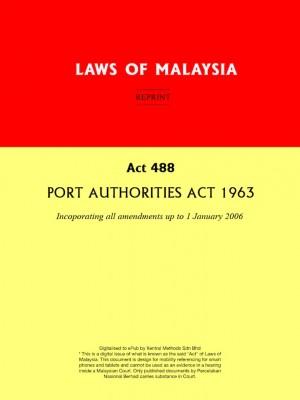 Act 488 : PORT AUTHORITIES ACT 1963