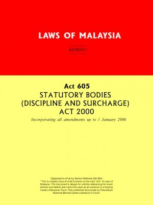 Act 605 STATUTORY BODIES (DISCIPLINE AND SURCHARGE) ACT 2000 by Xentral Methods from Xentral methods Sdn bhd in Law category