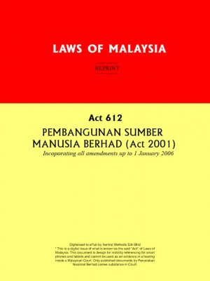 Act 612 : PEMBANGUNAN SUMBER MANUSIA BERHAD (Act 2001) by Xentral Methods from Xentral methods Sdn bhd in Law category