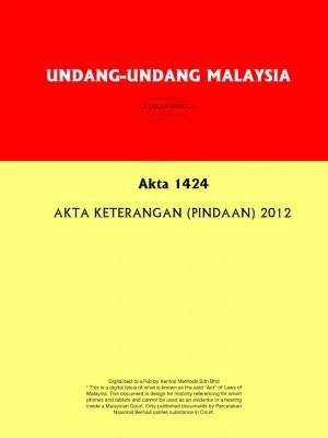 Akta 1424 : AKTA KETERANGAN (PINDAAN) 2012 by Xentral Methods from  in  category
