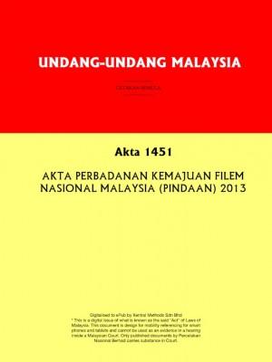 Akta 1451 : AKTA PERBADANAN KEMAJUAN FILEM NASIONAL MALAYSIA (PINDAAN) 2013