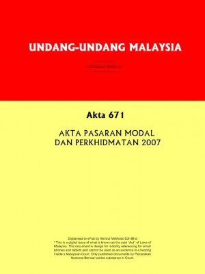 Akta 671 : AKTA PASARAN MODAL DAN PERKHIDMATAN 2007 by Xentral Methods from Xentral Methods Sdn Bhd in Law category