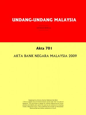 Akta 701 : AKTA BANK NEGARA MALAYSIA 2009 by Xentral Methods from Xentral methods Sdn bhd in Law category