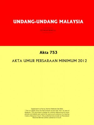 Akta 753 : AKTA UMUR PERSARAAN MINIMUM 2012 by Xentral Methods from  in  category
