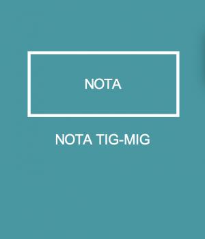NOTA TIG-MIG