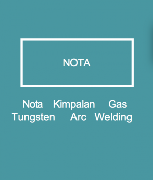 Nota Kimpalan Gas Tungsten Arc Welding