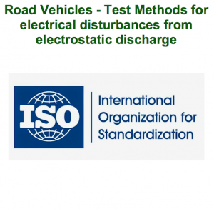 Road Vehicles - Test Methods for electrical disturbances from electrostatic discharge