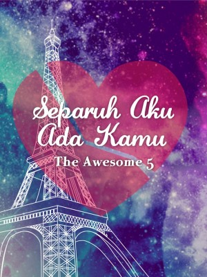 Separuh Aku Ada Kamu by The Awesome 5 from Xentral methods Sdn bhd in General Novel category